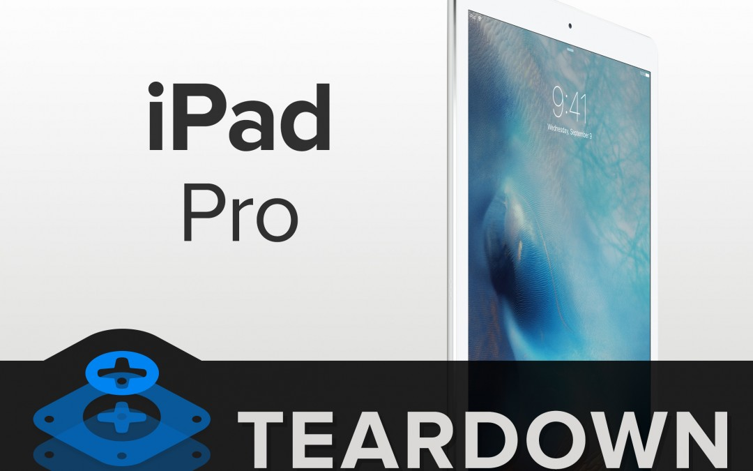 iFixit Apple iPad Pro Teardown